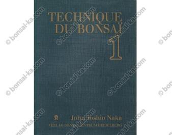 Technique du bonsaï 1 - John Yoshio Naka