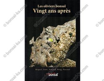 Hors série France Bonsaï Les oliviers bonsaï 20 ans après