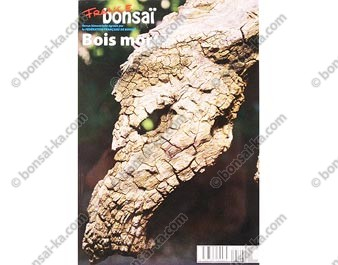 Hors série France Bonsaï spécial bois mort