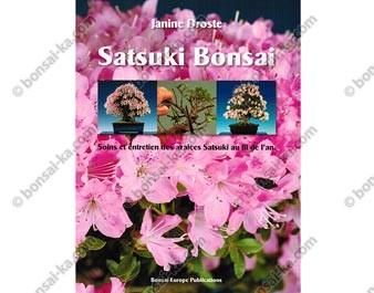 Satsuki bonsaï - Soins et entretien