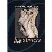 Les oliviers en bonsaï par miquel font arnaud et jeker